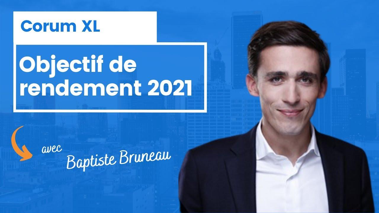 Corum XL : objectif de rendement 2021