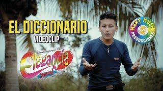 Elegancia Sensual - El Diccionario [VIDEO OFICIAL] Mary Music Producciones