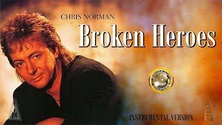 Chris Norman - Broken Heroes (Instrumental Version) platinum 80s 💯