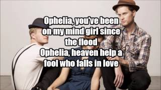 THE LUMINEERS - Ophelia Video Lyrics