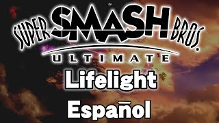 Super Smash Bros. Ultimate - Lifelight (Subtítulos Español)