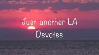 LA Devotee- Panic! at the Disco (lyrics)