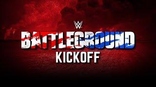 WWE Battleground 2017 Kickoff