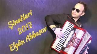 Elgun Abbasov - Şinanari  disco 2017  (Akkardeon)