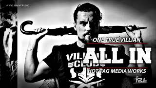"ALL IN (Wrestling) 2018 Marty Scurll Theme Song - ""One True Villian"" by Hot Tag Media Works + DL"