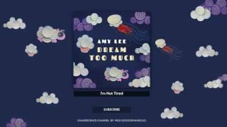 """AMY LEE - """"I'm Not Tired"""" (Audio Lyrics)"""