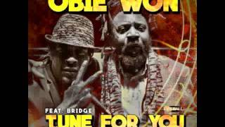 TUNE FOR YOU - OBIE WON x BRIDGE - DAILY BREAD RIDDIM - BONNER CORNERSTONE MUSIC