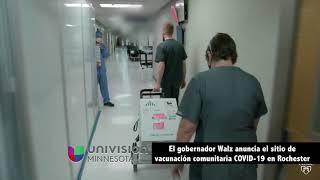 El gobernador Walz anuncia el sitio de vacunación comunitaria COVID-19 en Rochester