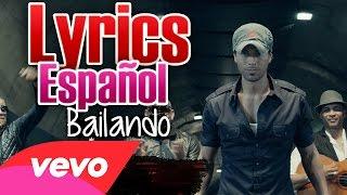 Enrique Iglesias - Bailando ft. Descemer Bueno (Lyrics + Sub Español) Video Official
