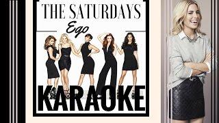 The Saturdays - Ego Karaoke