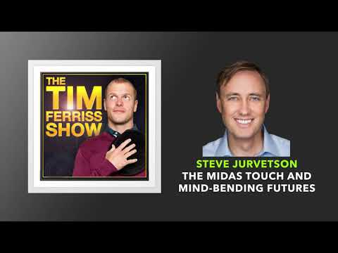 Steve Jurvetson Interview | The Tim Ferriss Show (Podcast)