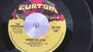 "The Impressions  ""sooner or later"""
