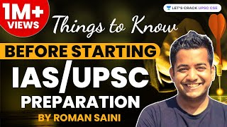 Things to Know Before Starting IAS/UPSC Preparation by Roman Saini - Unacademy