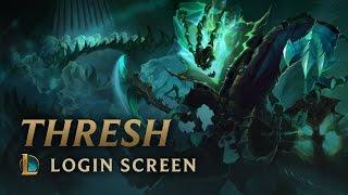 Thresh, the Chain Warden | Login Screen - League of Legends