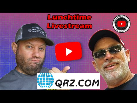Lunchtime Livestream with Fred, AA7BQ, from QRZ.com