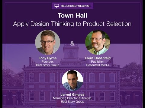 Apply Design Thinking to Product Selection:  A Town Hall with Lou Rosenfeld1