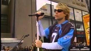 "Bon Jovi - It's My Life (Live in ""Today Show"" 2004)"