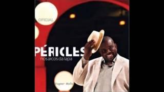 Péricles - Final de Tarde ♪ DVD Nos Arcos da Lapa OFICIAL HD