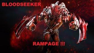 Bloodseeker RAMPAGE !!!