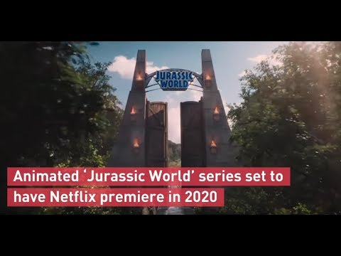 Animated 'Jurassic World' show coming to Netflix