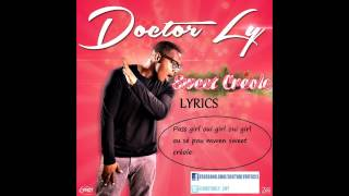 Doctor Ly  Sweet Creole
