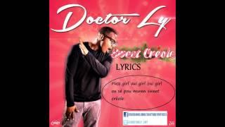 Doctor Ly  Sweet Creole