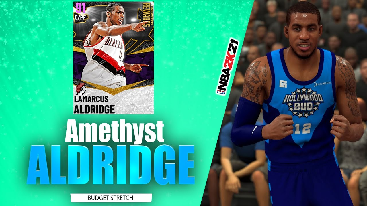 Bud22089 - Amethyst LaMarcus Aldridge is the Perfect Budget Stretch Big - NBA 2K21 MyTeam