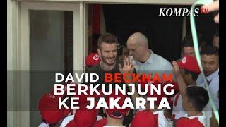 David Beckham Menyapa Jakarta
