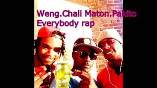 Pakito [Everybody rap] ft Chali Maton&Weng. [ Album Everything i can]