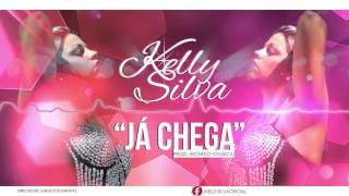 Kelly Silva - Já Chega (Prod. R.Fonseca) - Kizomba Oficial