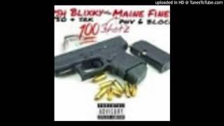 Kush Blixky X MaineFinesse - 100 Shots