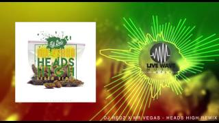 DJ REDZ X MR VEGAS HEADS HIGH REMIX