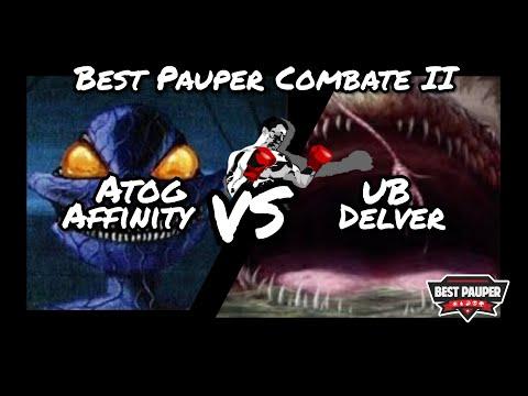 Best Pauper Combate II: Atog Affinity X UB Delver