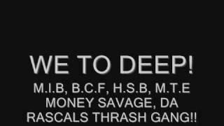 M.I.B-We Too Deep Sample!!!