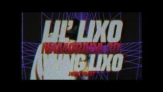 LIL' LIXO x YUNG LIXO - NAMORADA 2D [prod. PMM] (CLIPE OFICIAL)