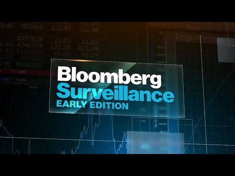 'Bloomberg Surveillance: Early Edition' Full Show (07/29/2021)