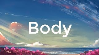 Loud Luxury ft. Brando - Body (Lyrics)