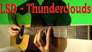 LSD - Thunderclouds feat. Sia, Diplo, Labrinth - Cover (Fingerstyle Guitar) TABS