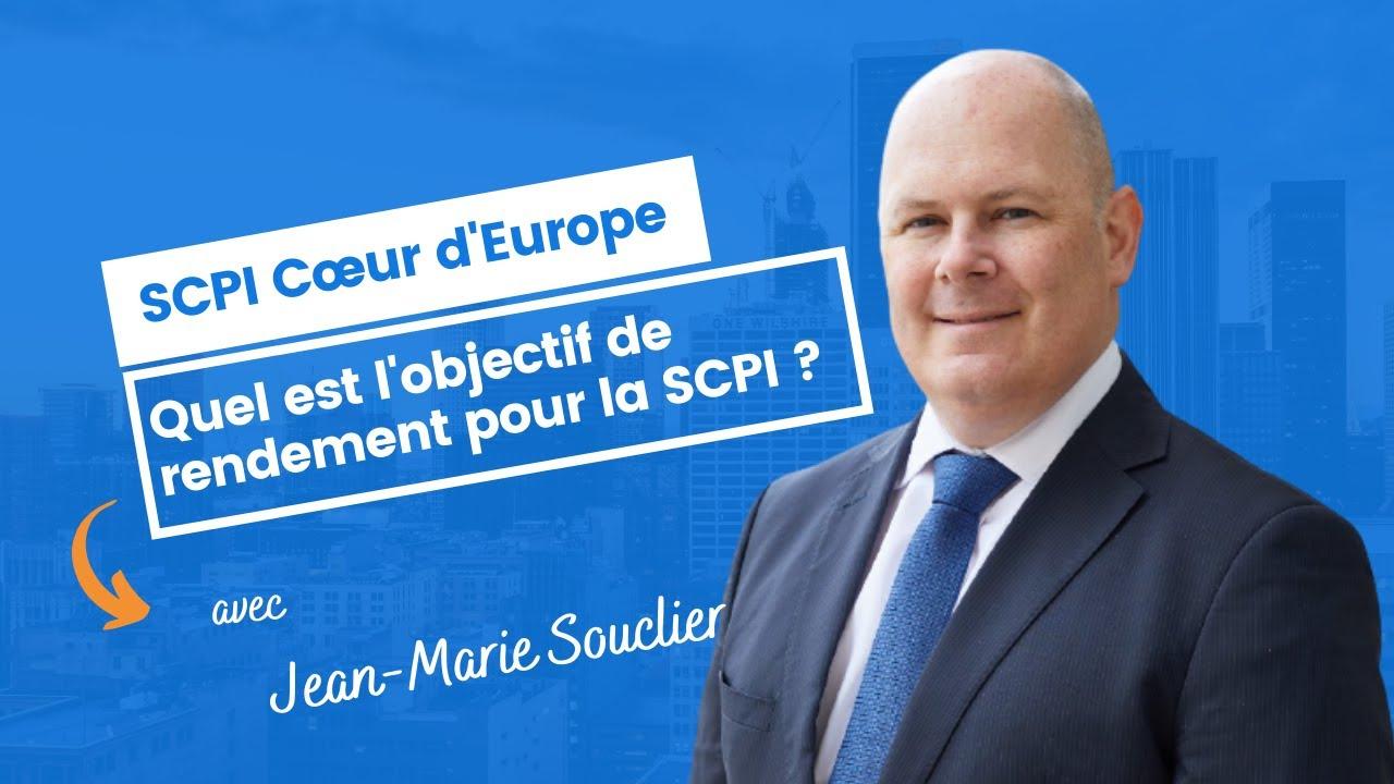 Quel est l'objectif de rendement pour la SCPI Cœur d'Europe ?