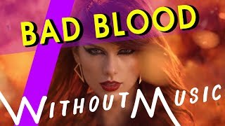 BAD BLOOD - Taylor Swift ft. Kendrick Lamar (House of Halo #WITHOUTMUSIC parody)