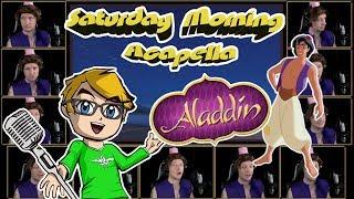 Aladdin Theme - Saturday Morning Acapella
