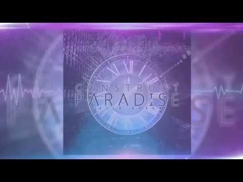 Construct Paradise Lucid Dream Ft Chris Wiseman Chords Chordify