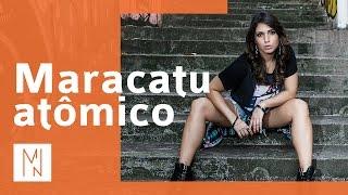 Myrella Nascimento - Maracatu Atômico (Áudio Oficial)