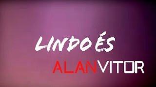 Lindo És - Tempo de Semear (Cover Alan Vitor)