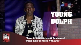 Young Dolph - Dead Or Alive Artists & Producers I Would Like To Work With Are? (247HH Exclusive)
