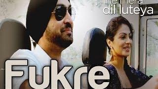 Fukre - Jihne Mera Dil Luteya   Diljit Dosanjh & Neeru Bajwa   Diljit Dosanjh   Yo Yo Honey Singh
