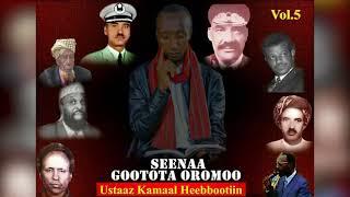 Ustaaz Kamaal Heebboo, Seenaa Gootota Oromoo, Nashiidaa Haaraya 2018