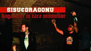 Sisu - Bagabonti in tara minunilor (feat. Dragonu & Dj Limun)
