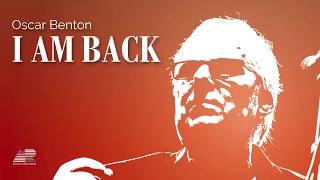 I Am Back - Oscar Benton