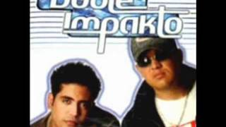 Doble Impacto   Lo Traje Para Ti (Original)